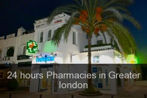 24 hours Pharmacies in Greater london