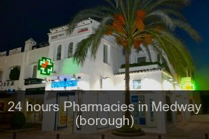 24 hours Pharmacies in Medway (borough)