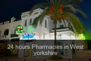 24 hours Pharmacies in West yorkshire