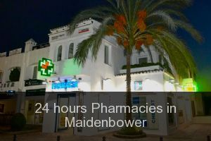 24 hours Pharmacies in Maidenbower