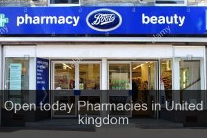 Open today Pharmacies in United kingdom