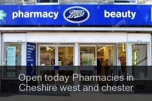 Open today Pharmacies in Cheshire west and chester