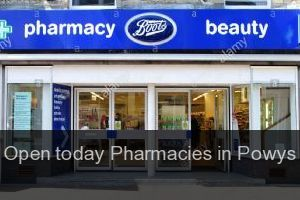Open today Pharmacies in Powys