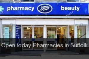 Open today Pharmacies in Suffolk