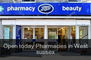 Open today Pharmacies in West sussex