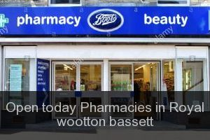 Open today Pharmacies in Royal wootton bassett