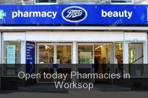 Open today Pharmacies in Worksop