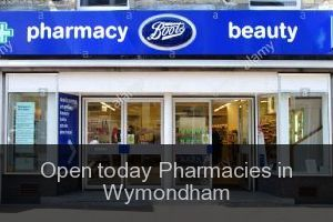Open today Pharmacies in Wymondham