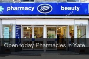 Open today Pharmacies in Yate