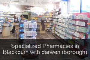 Specialized Pharmacies in Blackburn with darwen (borough)