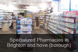Specialized Pharmacies in Brighton and hove (borough)