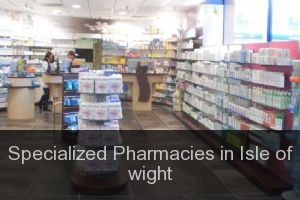 Specialized Pharmacies in Isle of wight