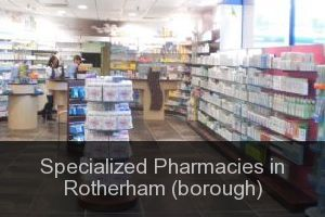 Specialized Pharmacies in Rotherham (borough)