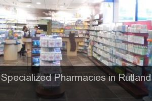 Specialized Pharmacies in Rutland